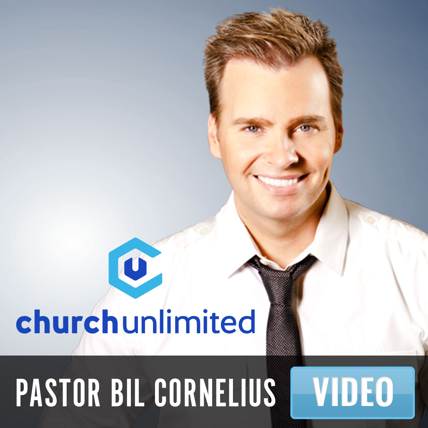 Church Unlimited: Bil Cornelius Video